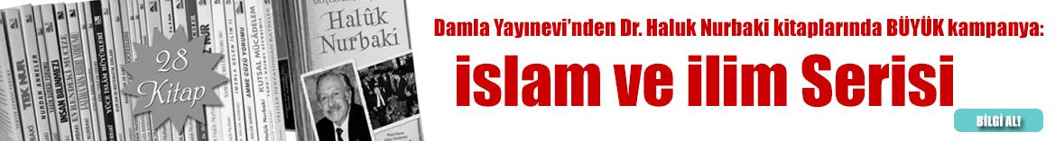 İslam ve İlim Serisi, 28 Kitap, Dr. Haluk Nurbaki
