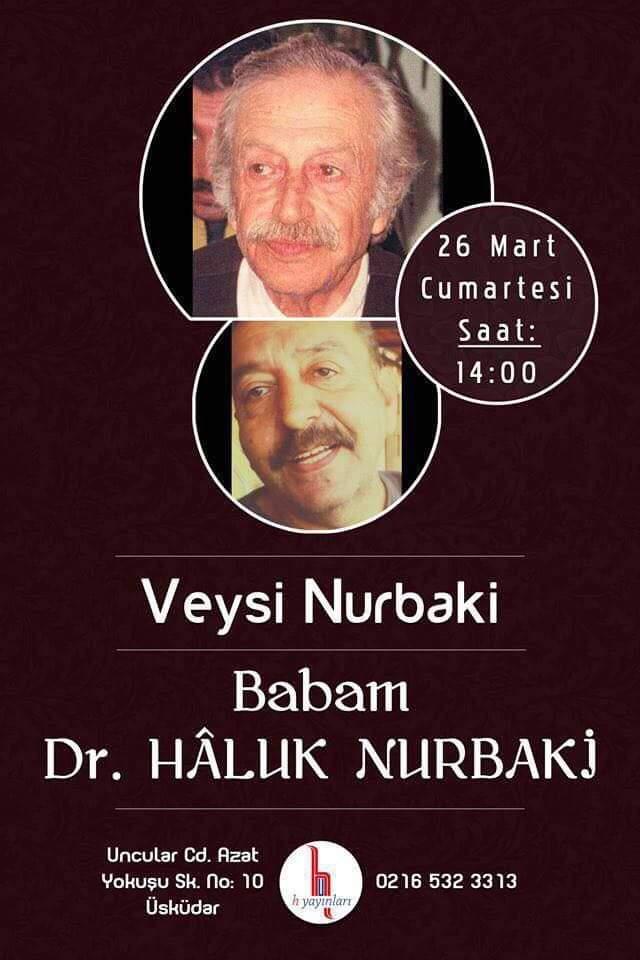 Söyleşi: Babam Dr. Haluk Nurbaki